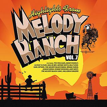 Verschiedene Künstler - Highlights von Melody Ranch 7 [CD] USA import