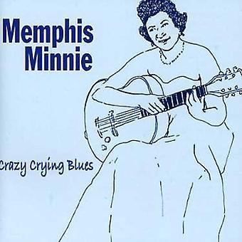 Memphis Minnie - Crazy gråd Blues [CD] USA importerer