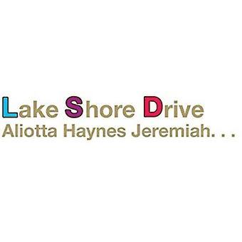 Aliotta Haynes Jeremiah - Lake Shore Drive [CD] USA import