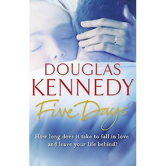 Cinco días por Douglas Kennedy - libro 9780099509691