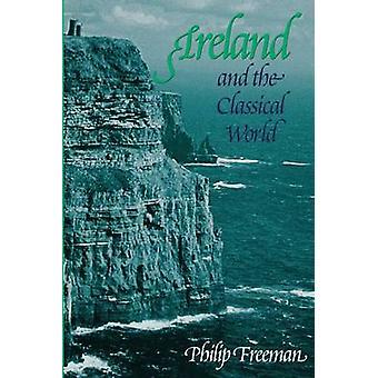 Irlande et dans le monde classique par Philip Freeman - livre 9780292718753