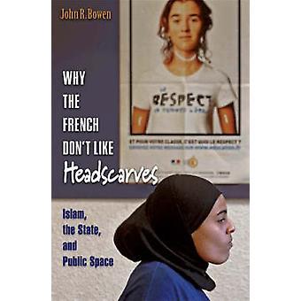 لماذا لا أحب الفرنسية ارتداء الحجاب-الإسلام-الدولة-والجمهور