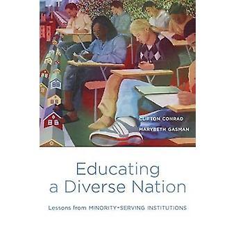 Educar uma nação diversificada - lições da minoria servindo instituição