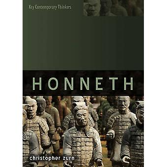 Axel Honneth by Christopher F. Zurn - 9780745649047 Book