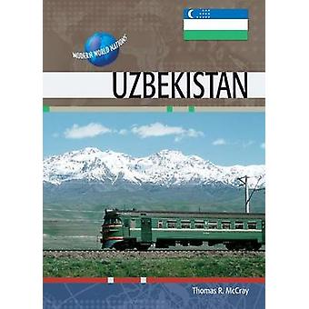 Uzbekistan by Thomas McCray - 9780791079157 Book