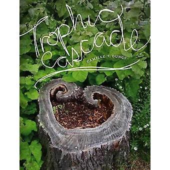 Trophic Cascade by Trophic Cascade - 9780819578563 Book
