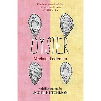 Oyster by Michael Pedersen - 9781846973970 Book