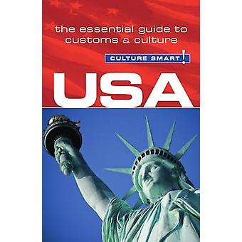 USA - Culture Smart! - The Essential Guide to Customs & Culture (2nd R