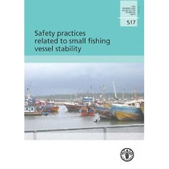 Safety Practices Related to Small Fishing Vessel Stability by Food an