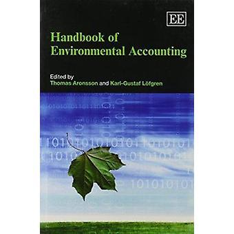 Handbook of Environmental Accounting by Thomas Aronsson - Karl Gustaf