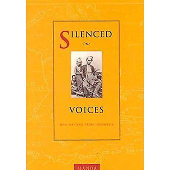 Zum Schweigen gebracht Stimmen - neue Texte von Amerika - die Pazifik- und Asien durch