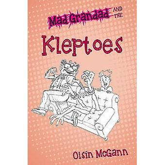 Mad Grandad and the Kleptoes by Mad Grandad and the Kleptoes - 978178