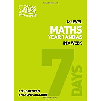 Letts A-level Revision Success - A-level Maths Year 1 (and AS) In a Week (Letts A-level Revision Success)