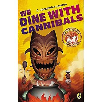 We Dine with Cannibals (Accidental Adventure