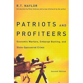 Patriotes et les profiteurs: guerre économique, Embargo éclatant et Crime parrainés par l'état