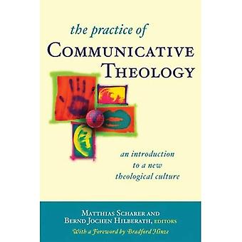 The Practice of Communicative Theology: An Introduction to a New Theological Culture