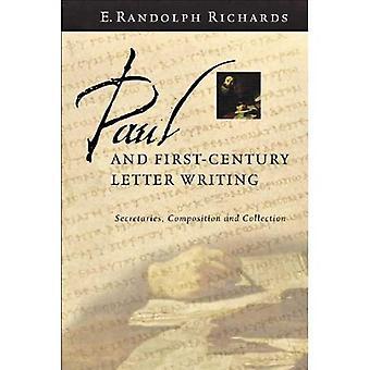 Paul en eerste-eeuwse brief schrijven: secretarissen, samenstelling en collectie