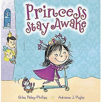 Princess Stay Awake (Picture Books)
