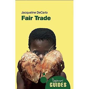 Commerce équitable: Un Guide pour débutants (Guides du débutant): Guide du débutant (Guides du débutant)