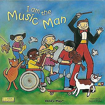 I am the Music Man (Classic Board Books with Holes S.) (Classic Books with Holes)