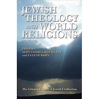 Judisk teologi och världsreligioner - Littman bibliotek av judiska civilisationen (Häftad)