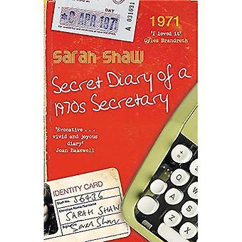 Journal intime d'une secrétaire des années 1970