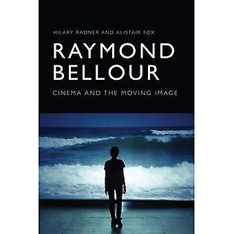 Raymond Bellour: Cinema and� the Moving Image