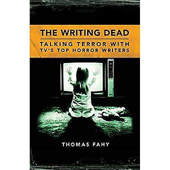 De skrivande döda: Prata Terror med TV: ns Top skräck författare (TV-samtal-serien)
