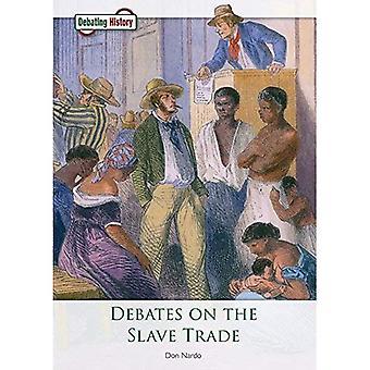 Debates on the Slave Trade