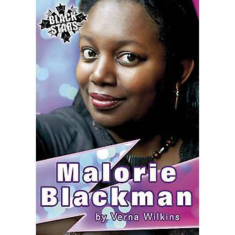 Malorie Blackman Biography by Verna Allette Wilkins - Virginia Gray -