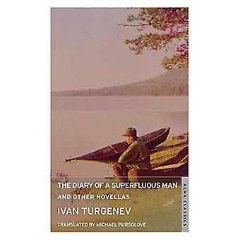 The Diary of a Superfluous� Man and Other Novellas