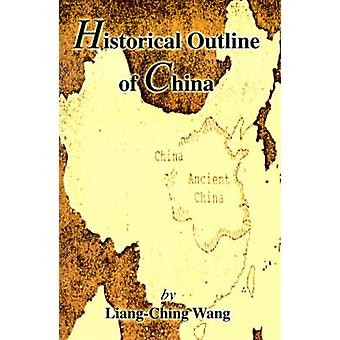 Historical Outline of China by Wang Liangbi
