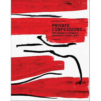 Private Confessions - Drawings & Jewellery by Beat Wyss - 978389790476