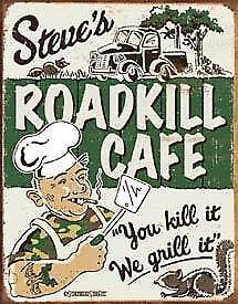 Steves Roadkill Cafe weathered metal sign  (de)