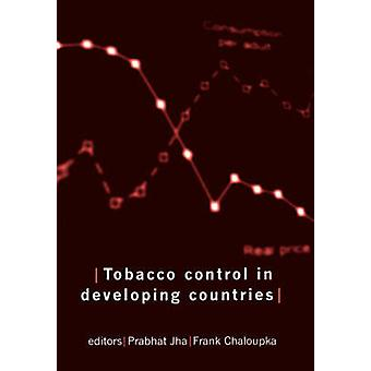 Tobacco Control in Developing Countries by Jha & Prabhat