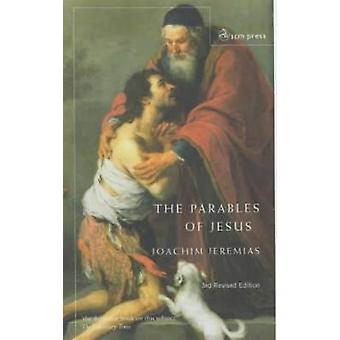 De gelijkenissen van Jezus door Jeremias & Joachim voorheen Emeritus Pro