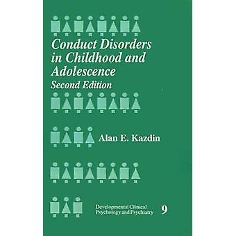 Conduct Disorder in Childhood and Adolescence by Kazdin & Alan E.