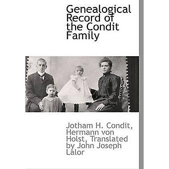 Genealogical registrering af familien Condit af Hermann von Holst & oversat af John Jo