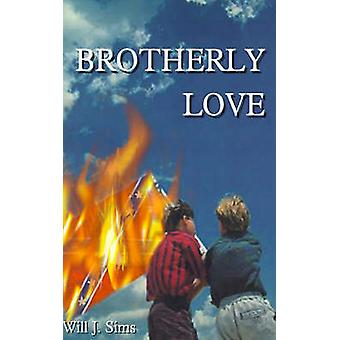 Brotherly Love by Sims & Will J.
