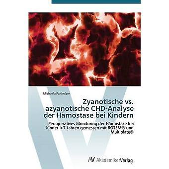 Zyanotische vs Azyanotische ChdAnalyse Der Hamostase Bei Kindern par Panholzer Michaela