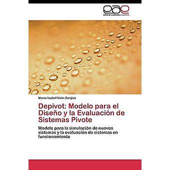 Depivot la Evaluacin de Sistemas Pivote por tomarás Sanjiao Maria Isabel y el Diseo do Pará Modelo