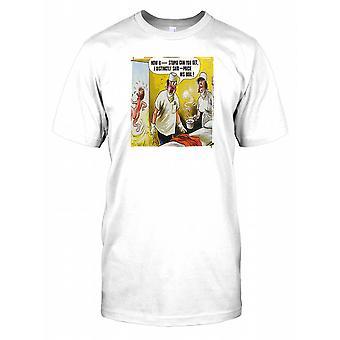 Wie B *** dumm kann Sie stechen Get sagte ich deutlich seine Kochen! Herren-T-Shirt