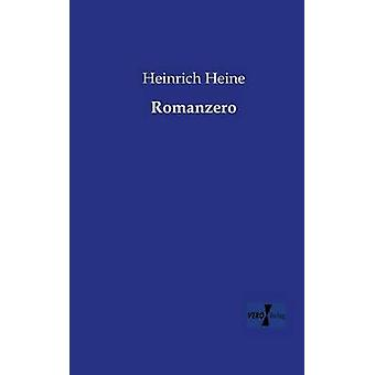 Romanzero by Heine & Heinrich