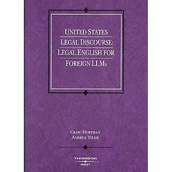United States Legal Discourse: Legal English for Foreign LLMs (American Casebooks)