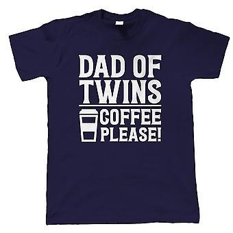 Ojciec bliźniaków kawy proszę Koszulka męska | Rodzicielstwa dzieci syn córki Bliźniaczki | Napojów herbaty kawy alkoholu Smoothie Juice wody | Rodzicielstwa dar go tata
