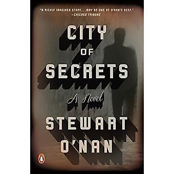 City of Secrets by Stewart O'Nan - 9780143108948 Book