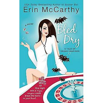 Bled Dry by Erin McCarthy - 9780425227022 Book