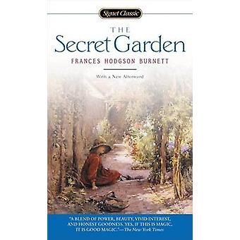 The Secret Garden by Frances Hodgson Burnett - 9780451528834 Book