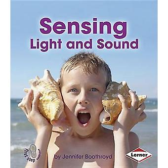 Sensing Light and Sound by Jennifer Boothroyd - 9781467745062 Book