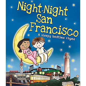 Night-Night San Francisco by Katherine Sully - Helen Poole - 97814926